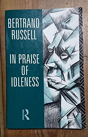In praise of idleness: and other essays amazon.com