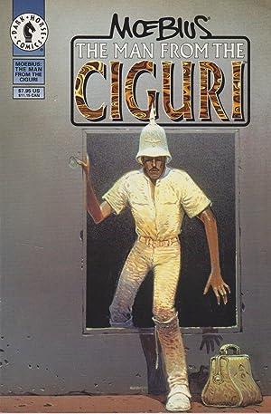 The Man from the Ciguri: Giraud, Jean