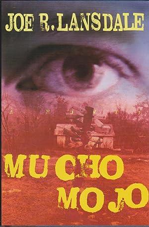 Mucho Mojo: A Hap and Leonard Novel: Lansdale, Joe R.