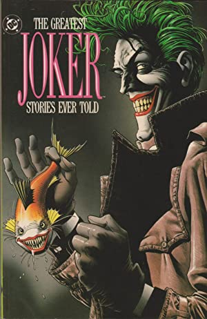 Greatest Joker Stories Ever Told: Gold, Mike (editor)