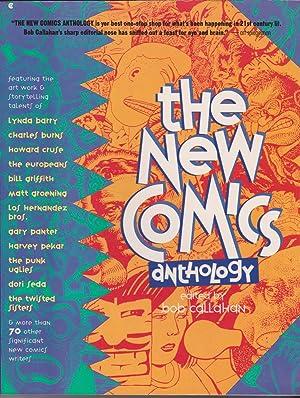 The New Comics Anthology: Callahan, Bob (editor)