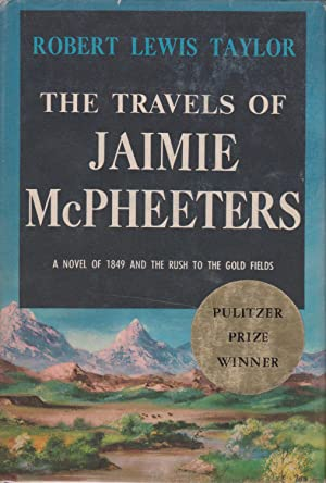 The Travels of Jaimie McPheeters: Taylor, Robert Lewis