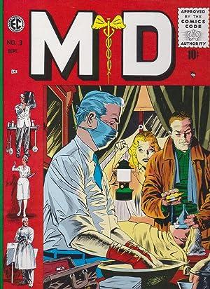 M.D., VALOR, IMPACT - Three Volumes: Gaines, William M. (editor)