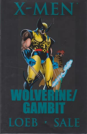 X-Men: Wolverine/Gambit (Marvel Premiere Classic): Jeph Loeb
