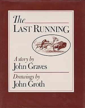 The Last Running: A Story: Graves, John