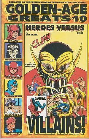 Golden-Age Greats: Heroes VS Villains: Black, Bill (editor)