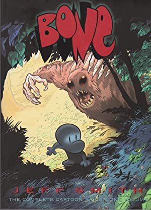 Bone: The Complete Cartoon Epic in One: Smith, Jeff