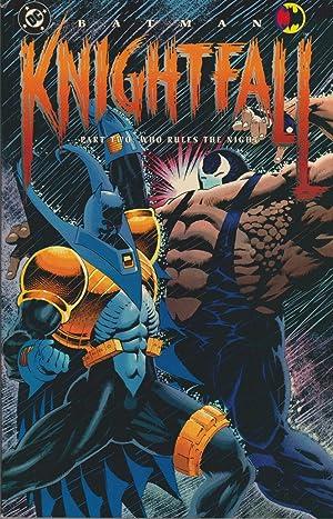 Batman: Knightfall Part Two - Who Rules: Moench, Doug; Dixon,