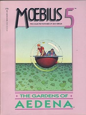 Moebius 5 : The Gardens of Aedena: Giraud, Jean