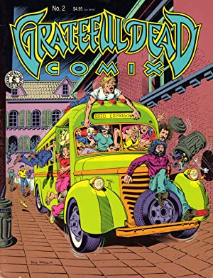 Grateful Dead Comix No. 2: Garcia, Jerry, Robert Hunter, Philip Lesh