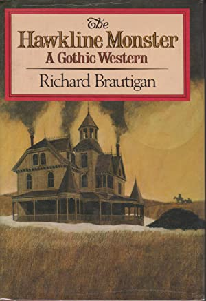 The Hawkline Monster: Brautigan, Richard
