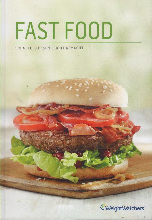 fast food schnelles essen leicht gemacht von weight watchers weight watchers 5051882121203. Black Bedroom Furniture Sets. Home Design Ideas