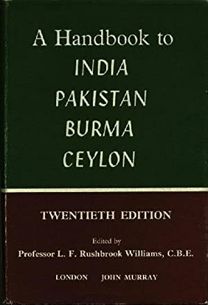 A handbook for travellers in India, Pakistan,: L. F. Rushbrook