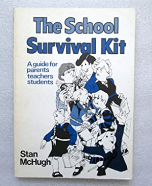 The School Survival Kit: A Parents' Guide to Primary and Post-primary Schooling in Ireland