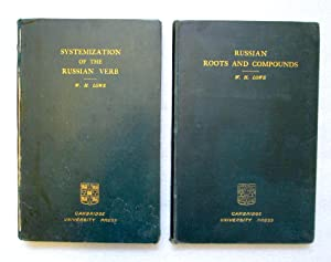 Systematization of the Russian Verb; Russian Roots and Compounds