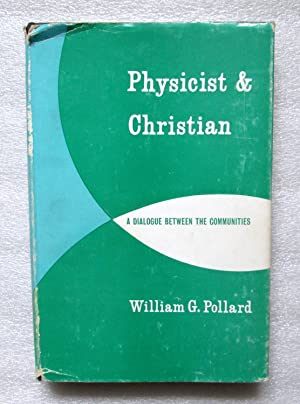 Physicist and Christian: A Dialogue Between Communities