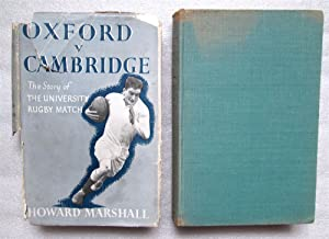Oxford v. Cambridge: The Story of the University Rugby Match