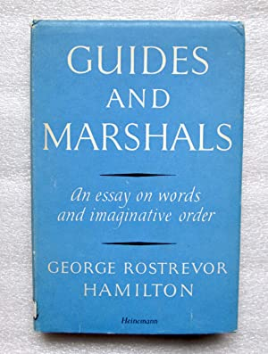Guides and Marshalls: An Essay on Words and Imaginative Order