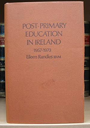 Post-Primary Education in Ireland 1957-1970