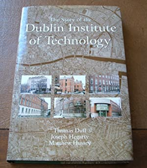 Story of the Dublin Institution of Technology, The