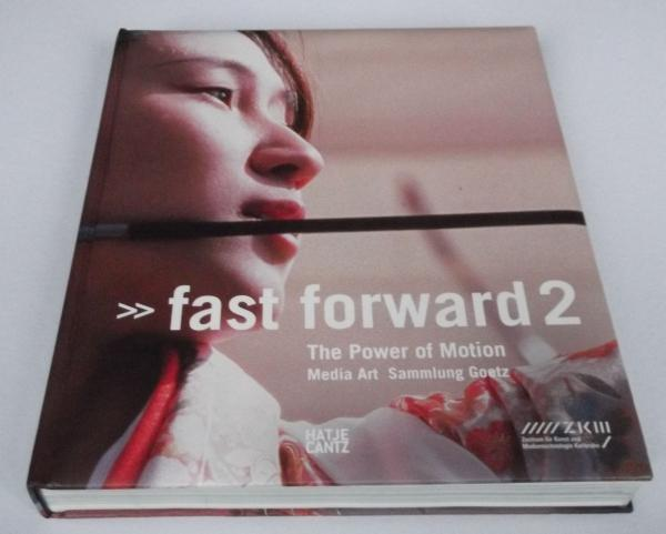 Fast Forward 2: Media Art Goetz Collection