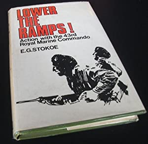 Lower the ramps: Experiences with the 43rd Royal Marine Commando in Yugoslavia: E.G. Stokoe