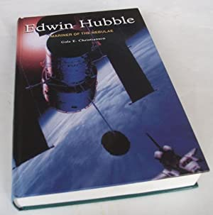 Edwin Hubble: Mariner of the Nebulae: Gale Christianson