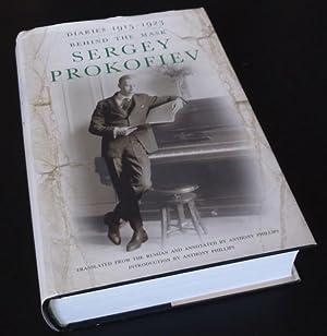 Diaries 1915-1923: Behind the Mask: Sergey Prokofiev