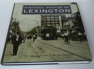 Historic Photos of Lexington: W. Reading