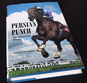 Persian Punch: The Authorised Tribute. SIGNED: Lee Mottershead