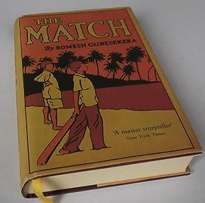 The Match. SIGNED: Romesh Gunesekera