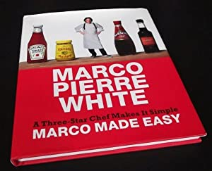 Marco Made Easy: A Three-Star Chef Makes It Simple.