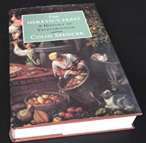 The Heretic's Feast: History of Vegetarianism