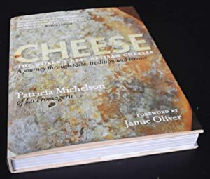 Cheese: The World's Best Artisan Cheeses