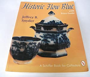 Flow Blue: A Collector's Guide to Patterns, History and Values.