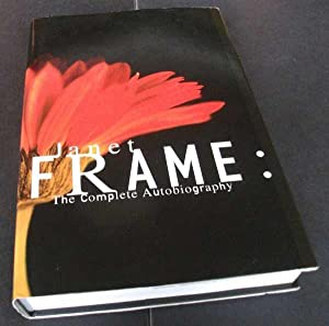 Janet Frame:The Complete Autobiography: Frame, Janet