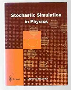 Stochastic Simulation in Physics