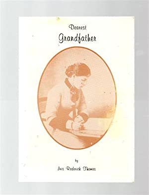 Dearest Grandfather.: Iris Roderick Thomas.