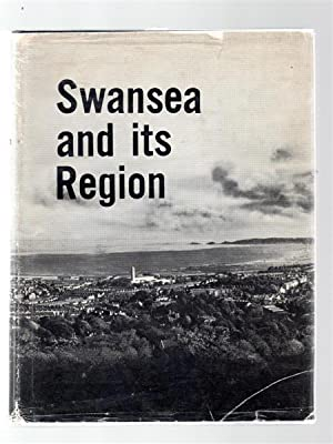 Swansea and Its Region.