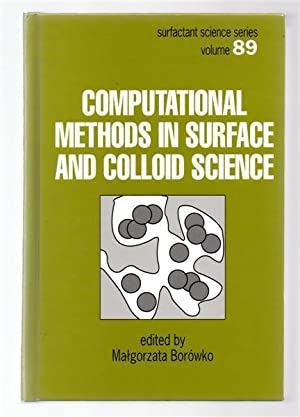 Computational Methods in Surface and Colloid Science