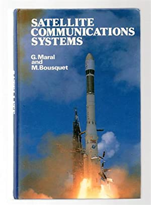 Satellite Communications Systems: Maral, G.; Bousquet,