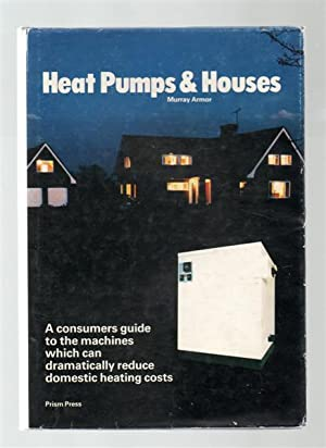 Heat Pumps and Houses