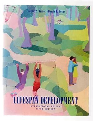 Lifespan Development. Fifth Edition.: Jeffrey S Turner and Donald B Helms.