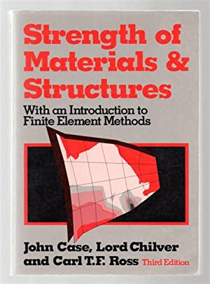 Strength of Materials and Structures: With an Introduction to Finite Element Methods.