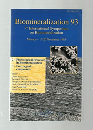 Biomineralization 93: 7th International Symposium on Biomineralization: Volume 2. (2) Physiologic...