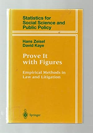 Prove It with Figures: Empirical Methods in Law & Litigation.