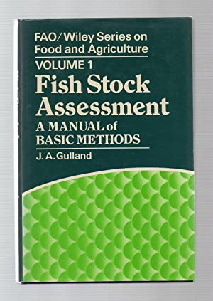 Fish Stock Assessment: A Manual of Basic Methods