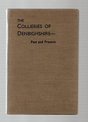 The Collieries of Denbighshire, Past and Present
