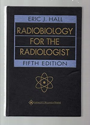 Radiobiology for the Radiologist.
