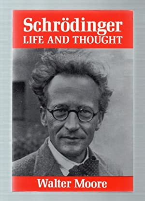 Schrodinger: Life and Thought.